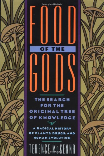Terence McKenna - Food of the Gods